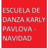 Escuela De Danza Karly Pavlova Navidad. - logo